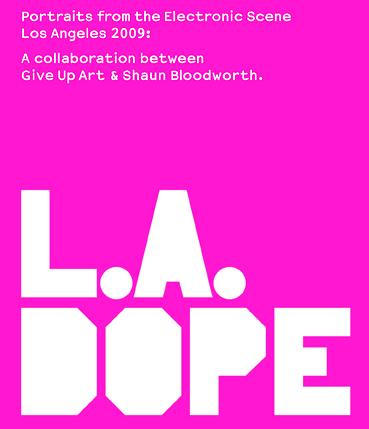 L.A. Dope